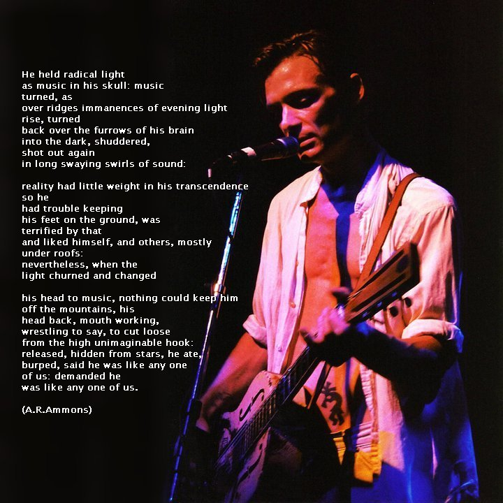 "Photo by Crofton Orr (taken at Joe's Pub 1999); poem ""He Held Radical Light"" by A.R. Ammoms"
